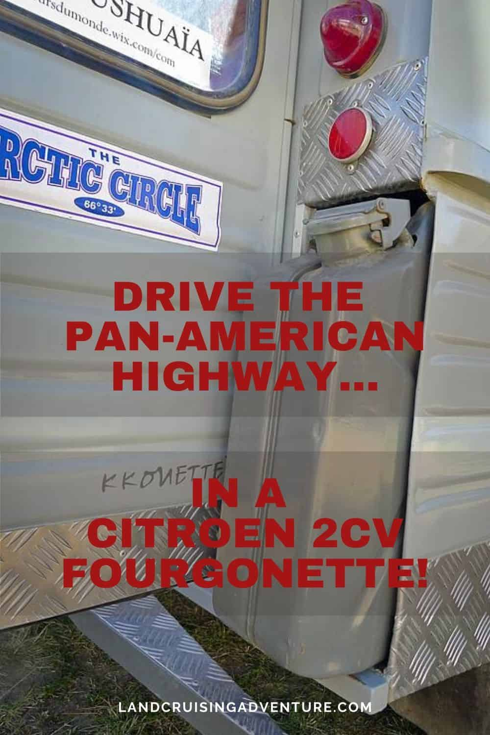 2cV Fourgonette to drive the Pan-American Highway