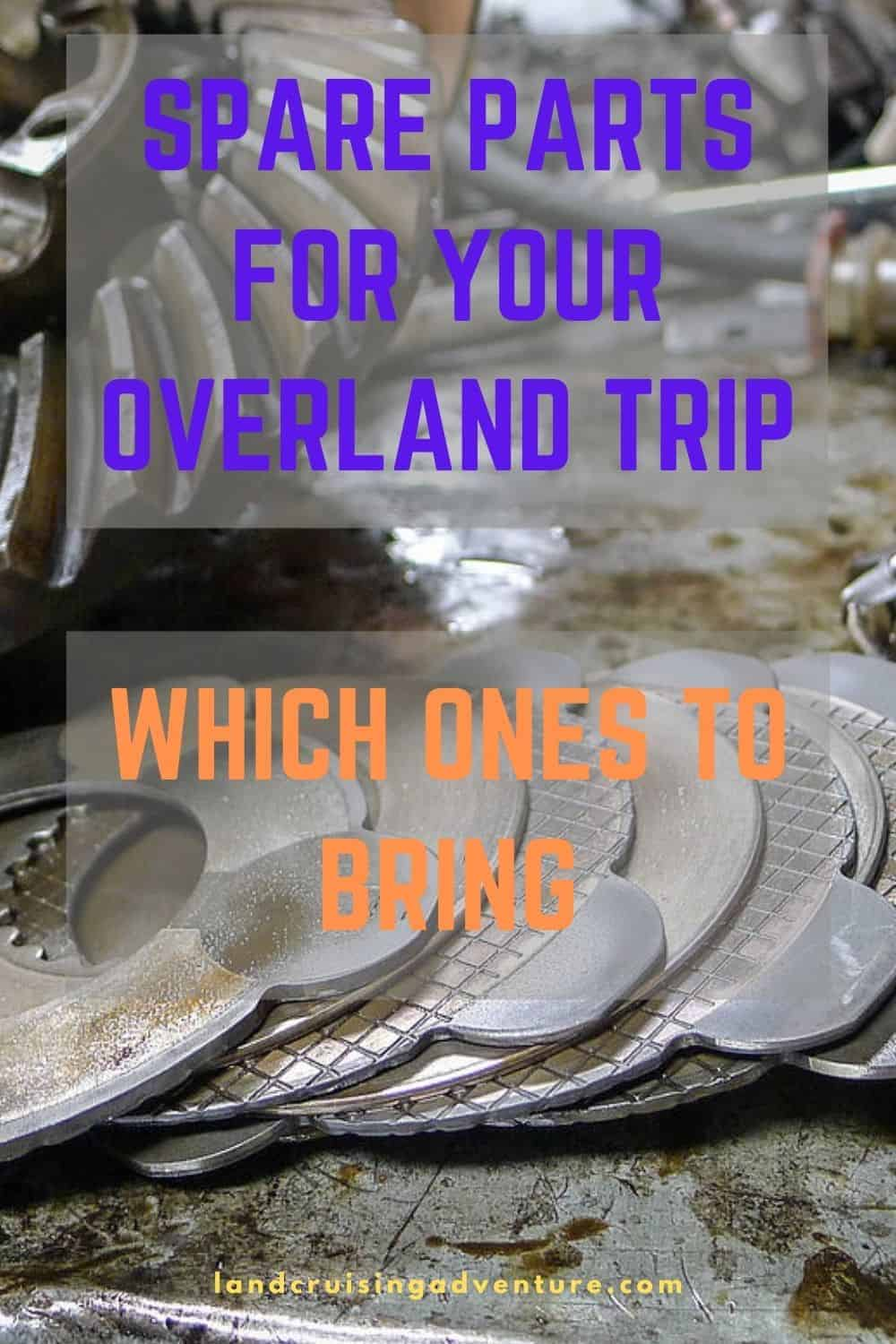 Overland trip - spare parts
