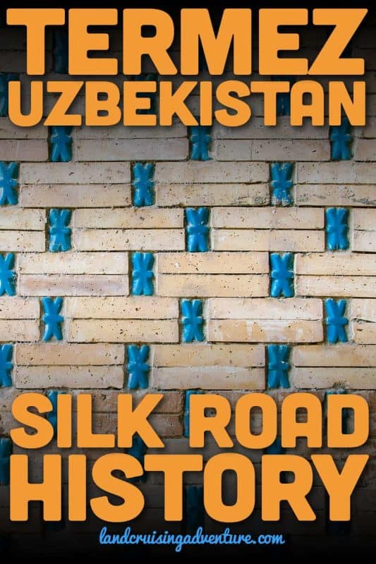 The southern city of Termez in Uzbekistan is rich in Silk Road history, with Buddhist sites, mausoleums, mosques, and remains of settlements.