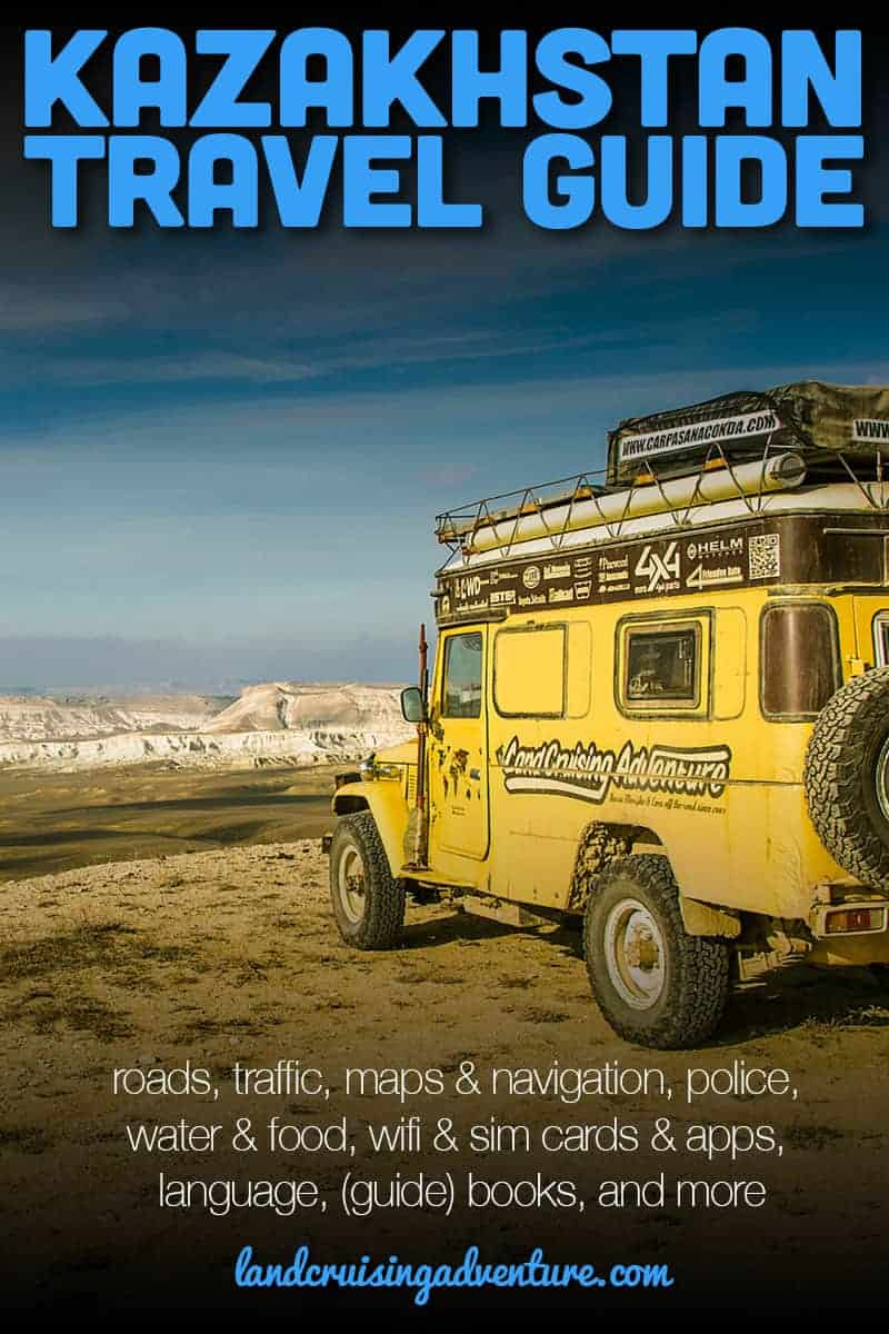 Kazakhstan Travel Guide for Overlanders with travel information for your road trip: roads, traffic, police, language, maps & navigation, water & food, wifi & sim cards & apps, (guide) books, and more.
