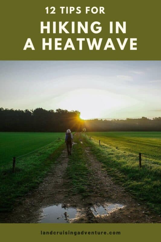 Deal with heatwave on your hike